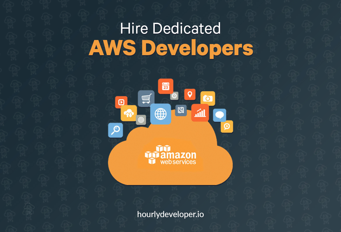 Hire Dedicated AWS Developers